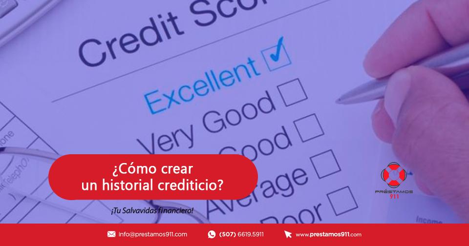 ¿Cómo crear un historial crediticio?