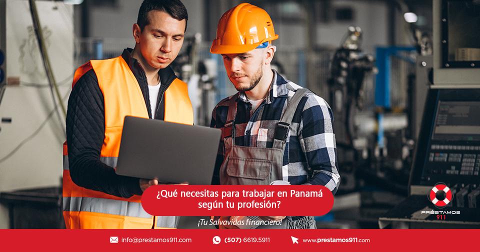 ¿Qué necesitas para trabajar en Panamá según tu profesión?