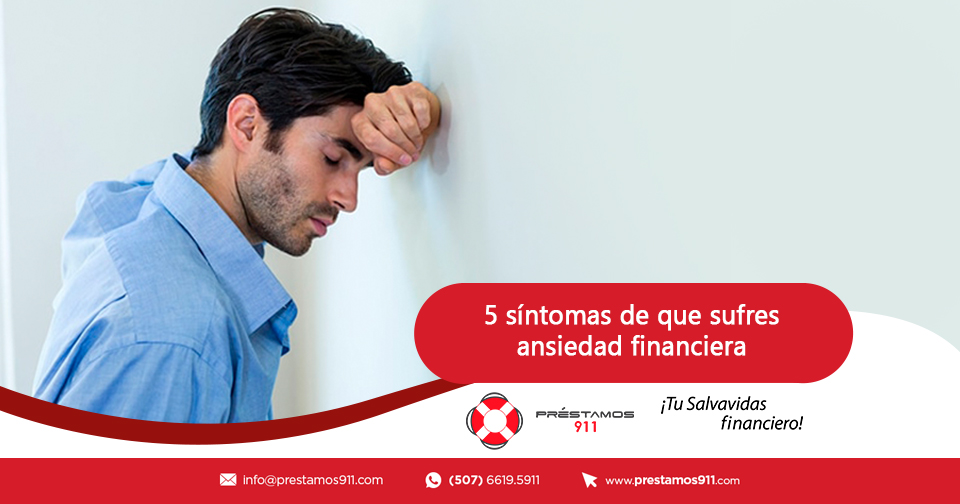 5 síntomas de que sufres ansiedad financiera