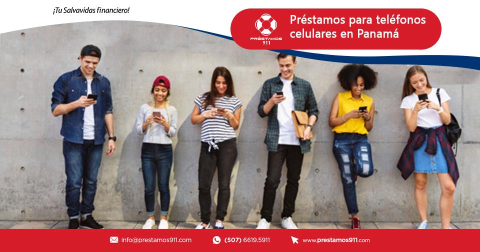 Préstamos para teléfonos celulares en Panamá