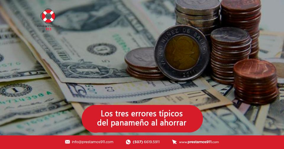 Tres errores típicos del panameño al ahorrar