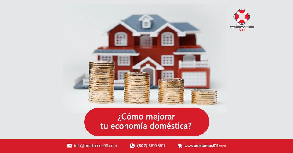 ¿Cómo mejorar tu economía doméstica?
